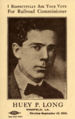 Huey Long for Railroad Commissioner.png