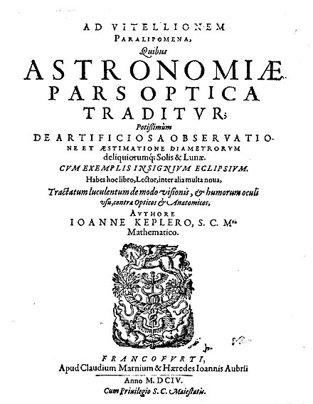 "The first use of the term ""camera obscura"" was by Johannes Kepler, in his first treatise about optics, Ad Vitellionem paralipomena quibus astronomiae pars optica traditur (1604) Kepler - Ad Vitellionem paralipomena quibus astronomiae pars optica traditur, 1604 - 158093 F.jpg"