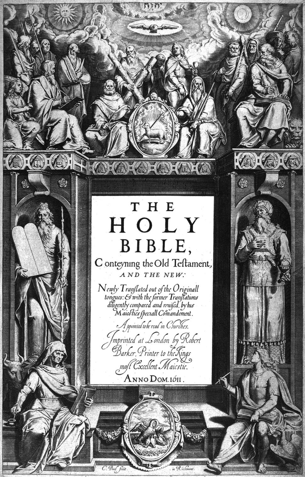 """The title page's central text is: """"THE HOLY BIBLE, Conteyning the Old Testament, AND THE NEW: Newly Translated out of the Original tongues: & with the former Translations diligently compared and revised, by his Majesties speciall Comandement. Appointed to be read in Churches. Imprinted at London by Robert Barker, Printer to the Kings most Excellent Majestie. ANNO DOM. 1611."""" At bottom is: """"C. Boel fecit in Richmont.""""."""