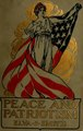 Peace and patriotism; selections from poetry and prose (IA peacepatriotisms00smit).pdf