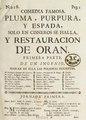 Pluma, purpura, y espada, solo en cisneros se halla, y restauracion de Oran. Primera parte (IA plumapurpurayesp12diam).pdf