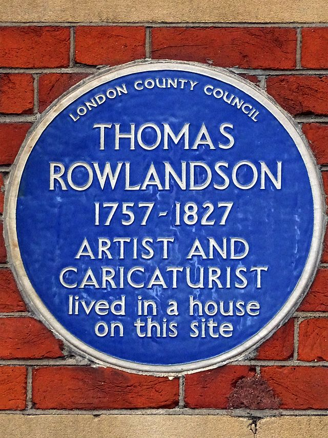 Thomas Rowlandson blue plaque - Thomas Rowlandson 1757-1827 artist and caricaturist lived in a house on this site