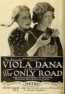 <i>The Only Road</i> (film) 1918 film by Frank Reicher