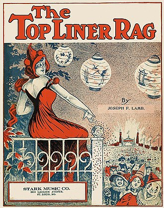 "1916 in music - Joseph Lamb's 1916 ""The Top Liner Rag"", a classic rag"