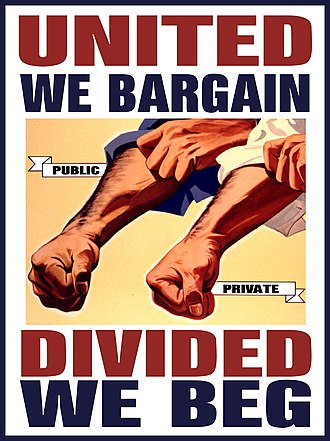 Labor unions in the United States - Worker slogan used during the 2011 Wisconsin protests