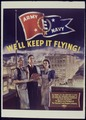 We'll Keep It Flying^ Army & Navy - NARA - 534376.tif