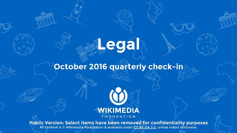 File:Wikimedia Foundation Legal Department quarterly check-in, Oct 2016 (Q1–Q2 FY2016–17).pdf