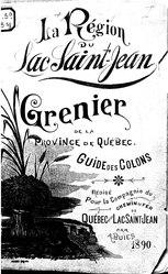 Arthur Buies: La région du lac Saint-Jean, grenier de la province de Québec