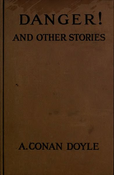 File:Conan doyle--Danger and other stories.djvu