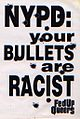 Fed Up Queers NYPD your bullets are racist.jpg