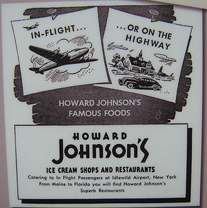 Howard Johnson's - Howard Johnson entered the airline catering market segment.