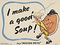 I Make a Good Soup - Says Potato Pete Art.IWMPST6080.jpg