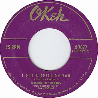I Put a Spell on You 1956 single by Screamin Jay Hawkins