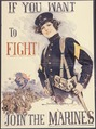 If You Want to Fight^ Join the Marines, ca. 1917 - NARA - 512491.tif