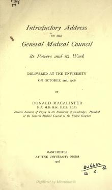 Introductory Address on the General Medical Council, its Powers and its Work.djvu