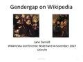 Jane Darnell WCN 2017 Gendergap on Wikipedia 4-nov-17.pdf