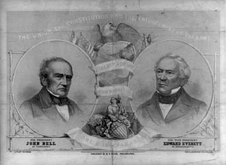 Constitutional Union Party (United States) - A Constitutional Union campaign poster for the 1860 election in which are shown John Bell (left), the presidential nominee; and Edward Everett, the vice presidential nominee