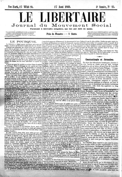 17 August 1860 edition of Le Libertaire, Journal du mouvement social, a libertarian communist publication in New York City