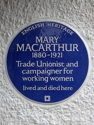 Mary Macarthur - Blue plaque erected by English Heritage at 42 Woodstock Road, Golders Green, March 7th 2017