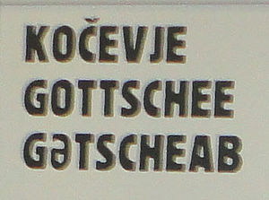 Gottscheerish - Name of the City of Kočevje in Slovene, German and Gottscheerish