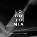 Podcast Lobotomia por Gabriel Martins.png