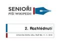Senioři píší Wikipedii 2 Rozhlédnutí.pdf