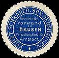 Siegelmarke Fürst. Scharzb. Sondershausen Gemeinde Vorstand zu Hausen-Verwaltungsbezirk Arnstadt W0307753.jpg