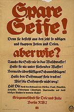 Niemiecki plakat z okresu wojny zachęcający ludność do oszczędzania mydła i oleju