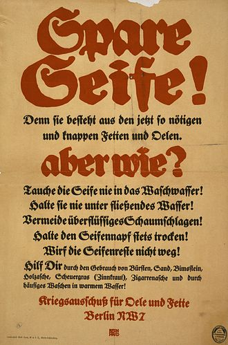 War economy - A German poster telling the public how to save soap and oil during wartime