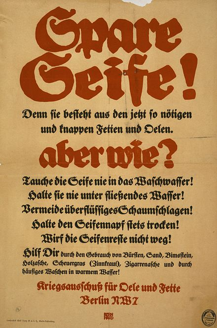 A German poster telling the public how to save soap and oil during wartime Spare seife aber wie.jpg