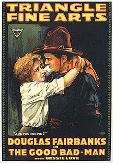 <i>The Good Bad-Man</i> 1916 film by Allan Dwan