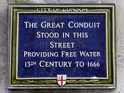 The great conduit stood in this street providing free water 13th century to 1666