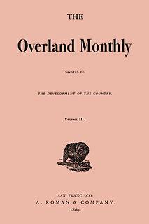<i>Overland Monthly</i> Magazine of the western United States