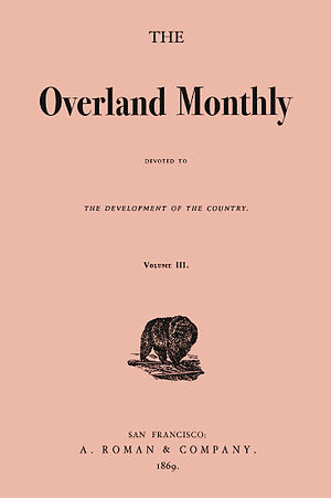 Overland Monthly - The Overland Monthly, 1869
