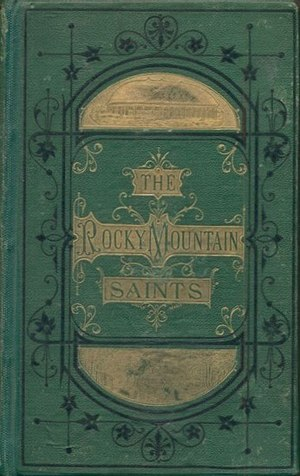 The Rocky Mountain Saints - Image: The Rocky Mountain Saints cover