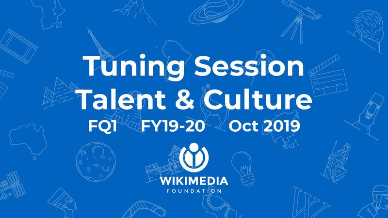 File:Wikimedia Foundation first quarter 2019-2020 tuning session - Talent and Culture.pdf