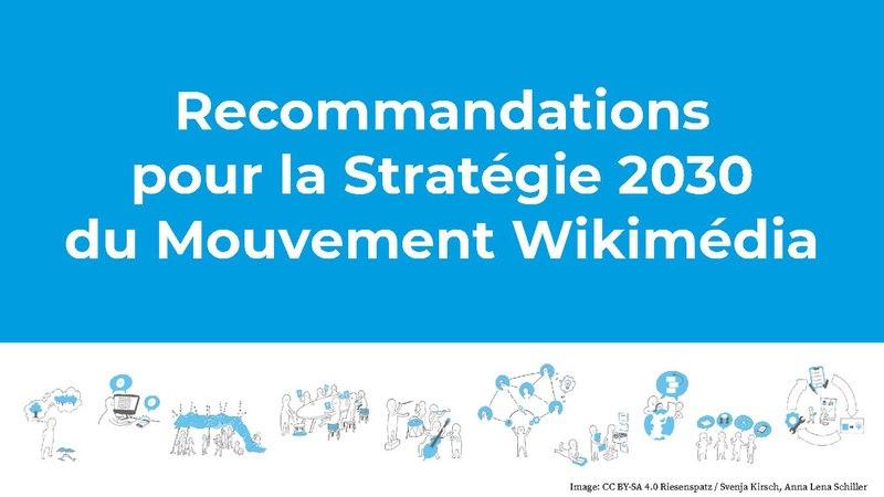 File:(FR) Stratégie 2030 du Mouvement Wikimédia - Présentation des recommandations finales.pdf