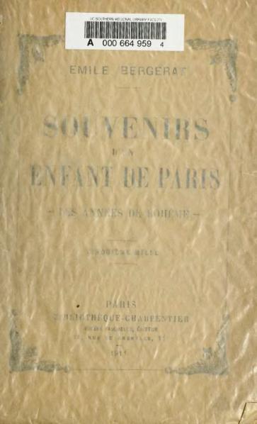 File:Bergerat - Souvenirs d'un enfant de Paris, vol. 1, 1911, 3e mille.djvu