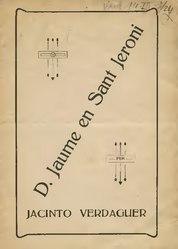 Jacint Verdaguer i Santaló: Don Jaume en Sant Jeroni