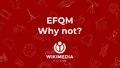 EFQM lightning talk Wikimedia España.pdf