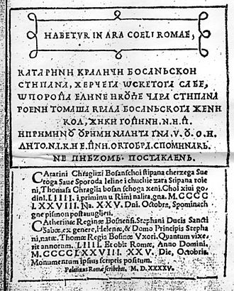 Catherine of Bosnia - The original digraphic epitaph on Catherine's tomb as recorded in 1545