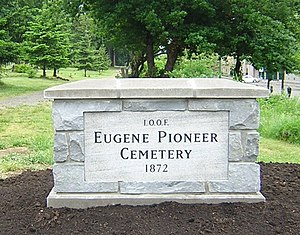 Eugene Pioneer Cemetery - Eugene Pioneer Cemetery sign