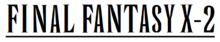 Final Fantasy X-2 wordmark.png