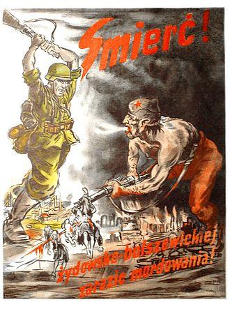 "Jewish Bolshevism - German propaganda antisemitic and anti-Soviet poster, written in Polish language. The text reads ""Death! to Jewish-Bolshevik pestilence of murdering!"""