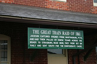 Jackson's operations against the B&O Railroad (1861) - The Great Train Raid of 1861 sign at the historic train depot in Strasburg, Virginia, where between 14 and 19 locomotives were brought over the Valley Pike from Martinsburg, West Virginia and Winchester, Virginia.