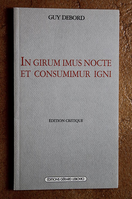 Published by Editions Gerard Lebovici (1990) In girum imus nocte et consumimur igni.JPG