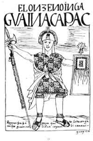 "Huayna Capac - Huayna Capac, drawn by Felipe Guaman Poma de Ayala. The title, in Poma de Ayala's nonstandard spelling, reads: El onceno inga Guainacapac, ""The Eleventh Inca, Guayna Capac""."
