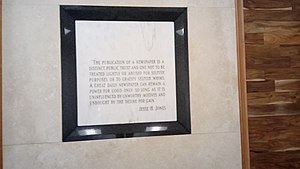 Jesse H. Jones - Quote from Jones at the Houston Chronicle headquarters (former Houston Post building)