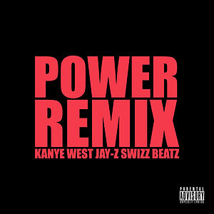 "Power (Kanye West song) - ""Power (Remix)"" was released as a free single through West's G.O.O.D. Fridays program."
