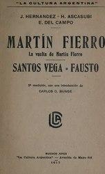 Español: Martín Fierro; La vuelta de Martín Fierro; Santos Vega; Fausto. 3. reed., con una introd. de Carlos O. Bunge